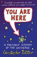 You are Here: A Portable History of the Universe (Hardback)