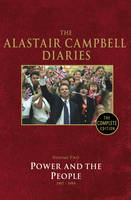 Diaries Volume Two: Power and the People - The Alastair Campbell Diaries (Hardback)