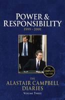 Diaries Volume Three: Volume 3: Power and Responsibility (Hardback)