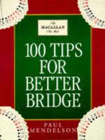 100 Tips To Improve Your Bridge (Paperback)