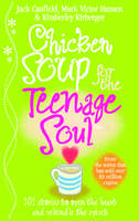 Chicken Soup For The Teenage Soul (Paperback)