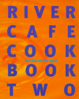 River Cafe Cook Book 2 (Paperback)
