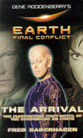 The Arrival - Gene Rodenberry's Earth Final Conflict S. 1 (Paperback)