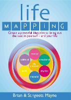 Life Mapping: How to become the best you (Paperback)