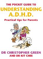 The Pocket Guide To Understanding A.D.H.D.: Practical Tips for Parents (Paperback)