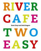 River Cafe Two Easy (Hardback)