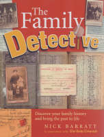 The Family Detective: Discover your family history and bring the past to life (Paperback)