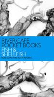 River Cafe Pocket Books: Fish and Shellfish (Paperback)