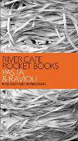 River Cafe Pocket Books: Pasta and Ravioli (Paperback)