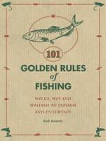 101 Golden Rules of Fishing (Hardback)