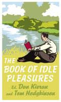 The Book of Idle Pleasures (Hardback)