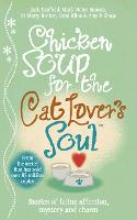 Chicken Soup for the Cat Lover's Soul (Paperback)