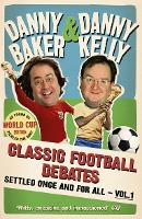 Classic Football Debates Settled Once and For All, Vol.1 (Paperback)