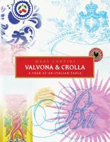 Valvona & Crolla: A Year at an Italian Table (Hardback)