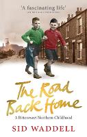 The Road Back Home: A Northern Childhood (Paperback)