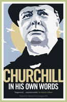 Churchill in His Own Words (Paperback)