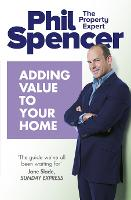 Adding Value to Your Home (Paperback)