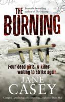 The Burning: (Maeve Kerrigan 1) - Maeve Kerrigan (Paperback)