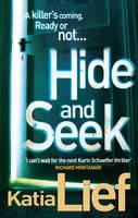 Hide and Seek: (Karin Schaeffer 2) - Karin Schaeffer (Paperback)
