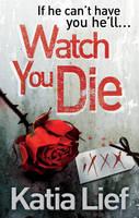 Watch You Die (Paperback)