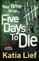 Five Days to Die (Paperback)