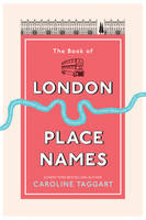 The Book of London Place Names (Hardback)