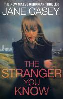 The Stranger You Know: (Maeve Kerrigan 4) - Maeve Kerrigan (Paperback)