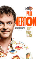 Only When I Laugh: My Autobiography (Hardback)