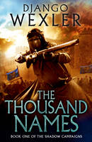 The Thousand Names - The Shadow Campaigns (Hardback)