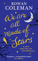 We Are All Made of Stars (Hardback)