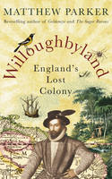 Willoughbyland: England's Lost Colony (Hardback)