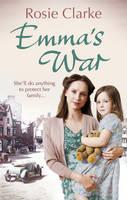 Emma's War: (Emma Trilogy 2) - Emma Trilogy (Paperback)