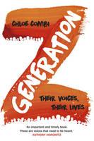 Generation Z: Their Voices, Their Lives (Hardback)