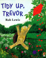 Tidy Up, Trevor - Red Fox picture books (Paperback)