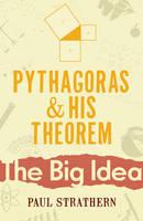 Pythagoras And His Theorem (Paperback)