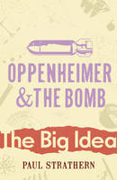 Oppenheimer And The Bomb (Paperback)