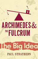 Archimedes And The Fulcrum (Paperback)