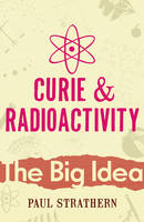 Curie And Radioactivity (Paperback)