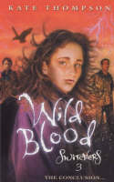 Wild Blood - The Switchers Trilogy No. 3 (Paperback)