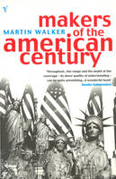 Makers Of The American Century