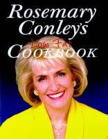 Rosemary Conleys Low Fat Cookbook (Paperback)