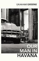 Our Man In Havana (Paperback)
