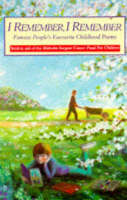 I Remember, I Remember: Famous People's Favourite Childhood Poems - Red Fox poetry books (Paperback)