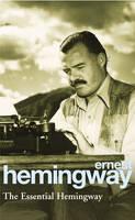 The Essential Hemingway (Paperback)