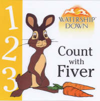 Count with Fiver: Count with Fiver - Watership Down (Hardback)