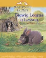 Watership Down: Bigwig Learns a Lesson - Watership Down Mini Treasures S. (Paperback)