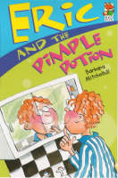 Eric & The Pimple Potion (Paperback)