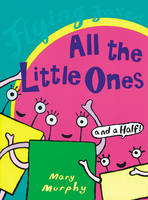 All The Little Ones (And A Half) (Paperback)