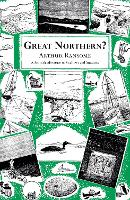 Great Northern? - Swallows And Amazons (Paperback)