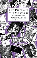 The Picts and the Martyrs: or Not Welcome At All - Swallows And Amazons (Paperback)